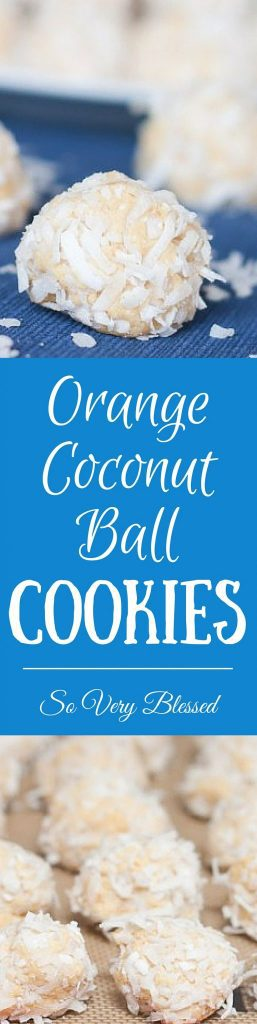 Orange Coconut Ball Cookies Recipe : So Very Blessed - These no-bake orange coconut ball cookies with their fruity twist are light and refreshing