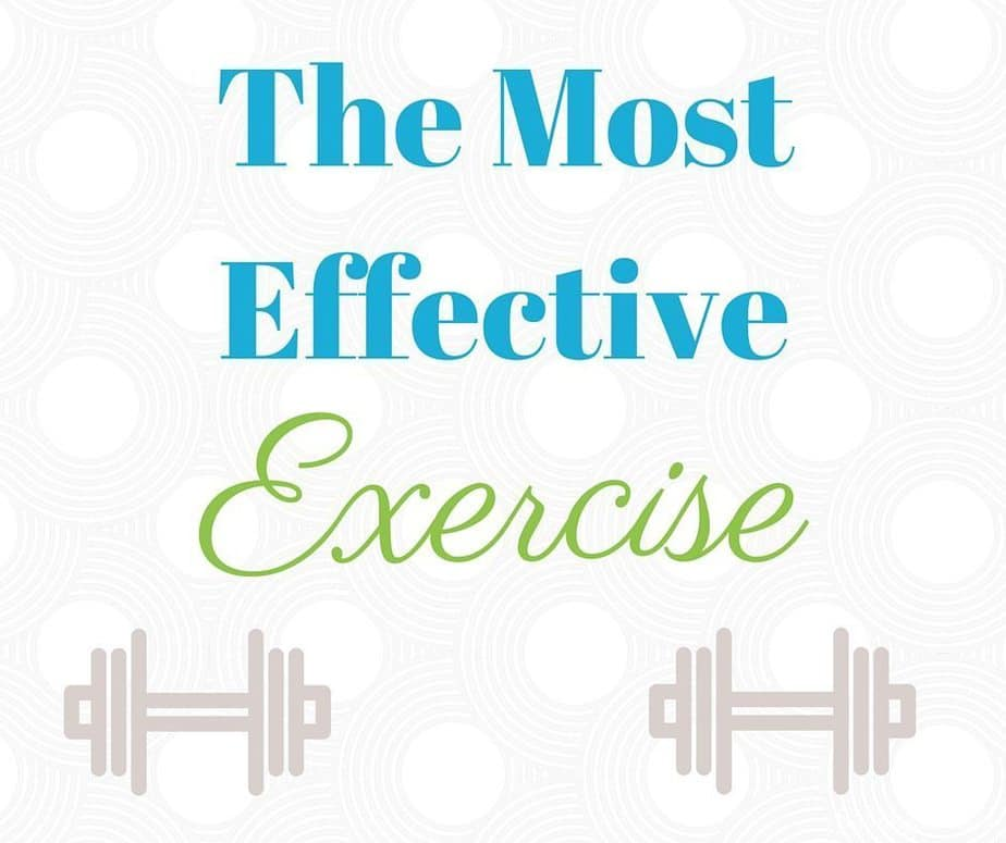 The Most Effective Exercise : So Very Blessed