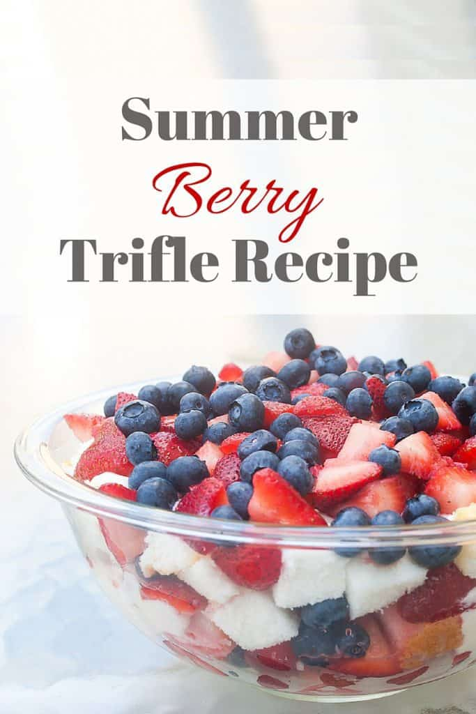 Summer Berry Trifle Recipe : So Very Blessed