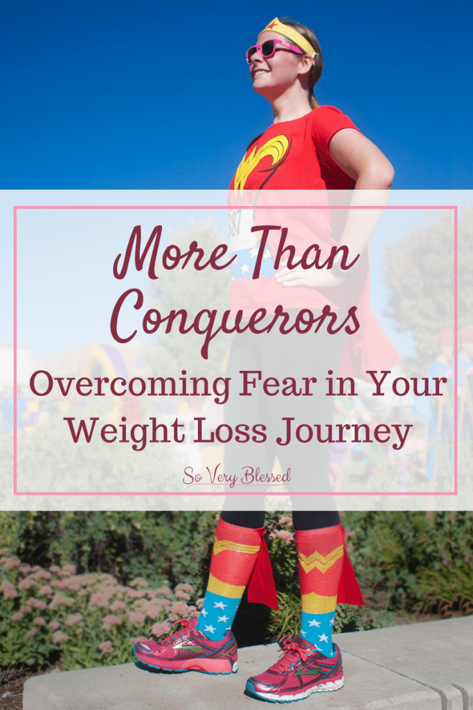 More Than Conquerers: Overcoming Fear in Your Weight Loss Journey - Use these 4 tips to fight back against your fear, doubt, & insecurity with Truth. You are more than a conquerer and can succeed in your weight loss journey!
