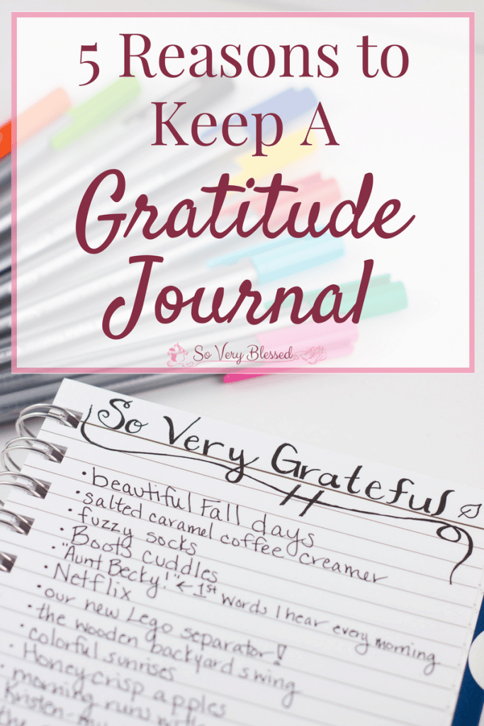 5 Reasons to Keep A Gratitude Journal : So Very Blessed - It's day 1 of the 30-Days of Gratitude Challenge, and keeping a gratitude journal is such an important part of focusing on thankfulness!