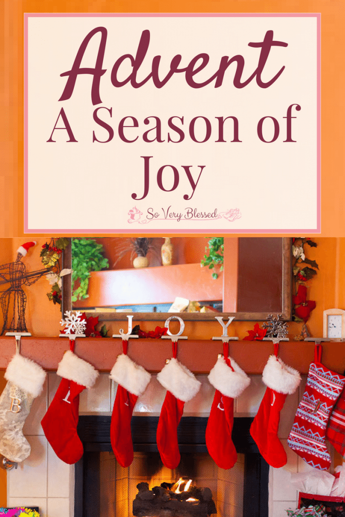 Advent – A Season of Joy : So Very Blessed - Experience abundant Christmas joy this advent season, the kind that is deeper than presents and picture-perfect family time.
