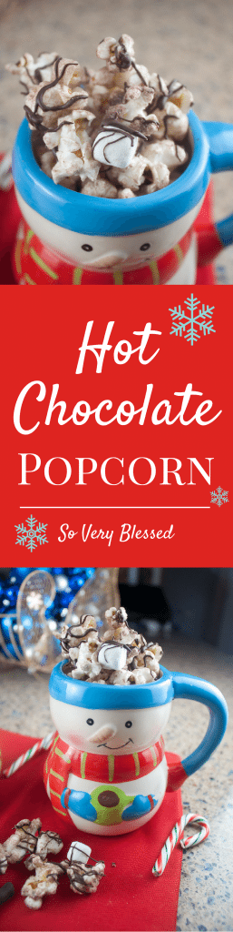Hot Chocolate Popcorn : So Very Blessed - This festive popcorn is super simple, used hot chocolate mix and marshmallows, and can be thrown together in minutes for a perfect party treat!